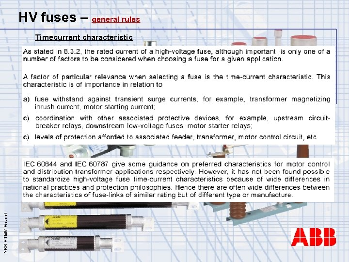 HV fuses – general rules ABB PTMV Poland Timecurrent characteristic