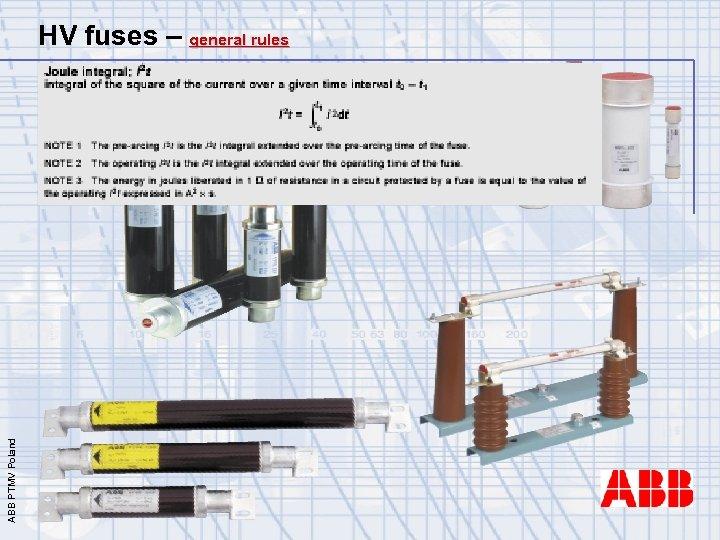 ABB PTMV Poland HV fuses – general rules