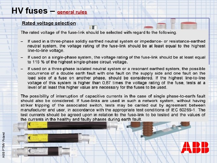 HV fuses – general rules ABB PTMV Poland Rated voltage selection