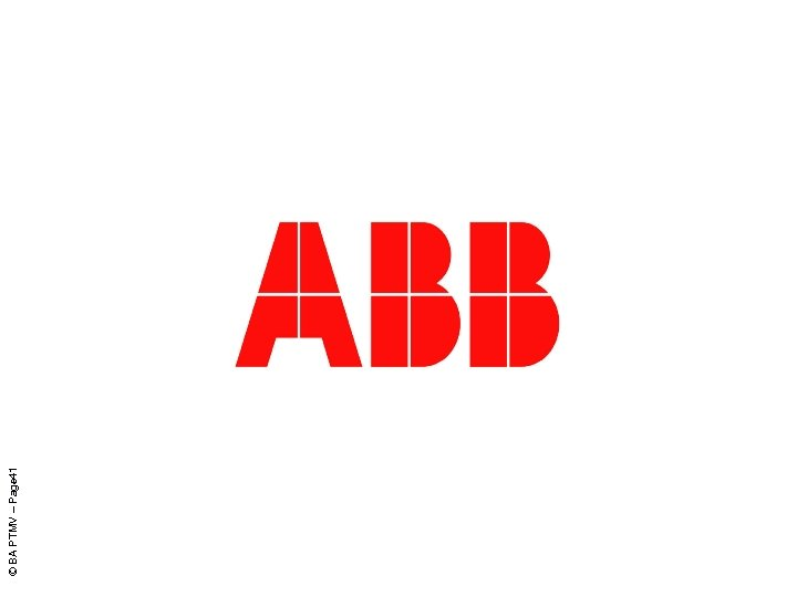ABB PTMV Poland © BA PTMV – Page 41