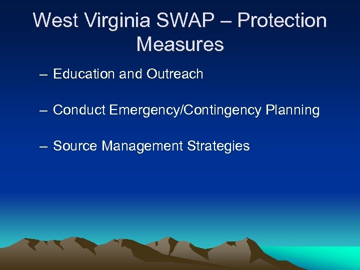 West Virginia SWAP – Protection Measures – Education and Outreach – Conduct Emergency/Contingency Planning