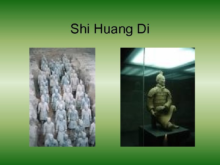 Shi Huang Di