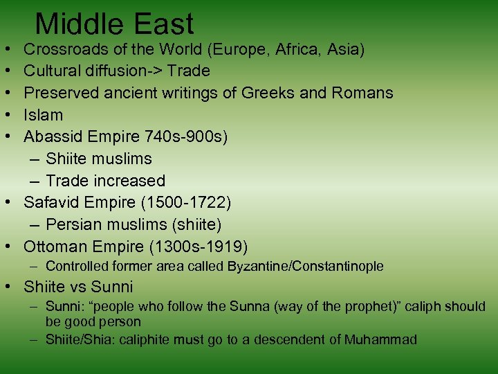 • • • Middle East Crossroads of the World (Europe, Africa, Asia) Cultural