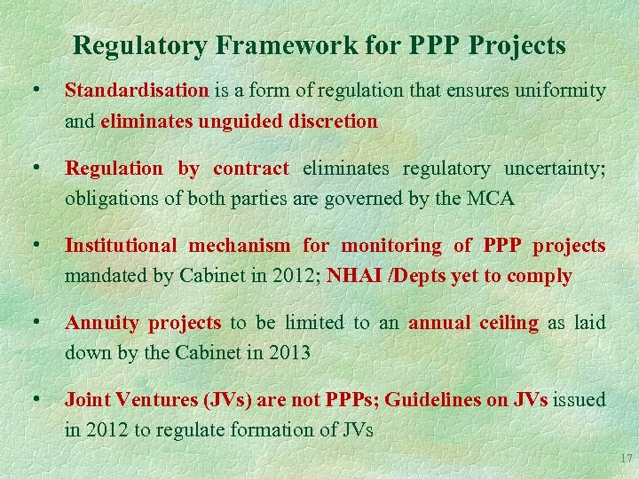 Regulatory Framework for PPP Projects • Standardisation is a form of regulation that ensures