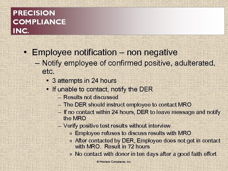 PRECISION COMPLIANCE INC. • Employee notification – non negative – Notify employee of confirmed