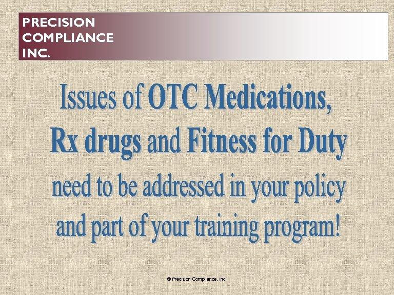 PRECISION COMPLIANCE INC. . © Precision Compliance, Inc.