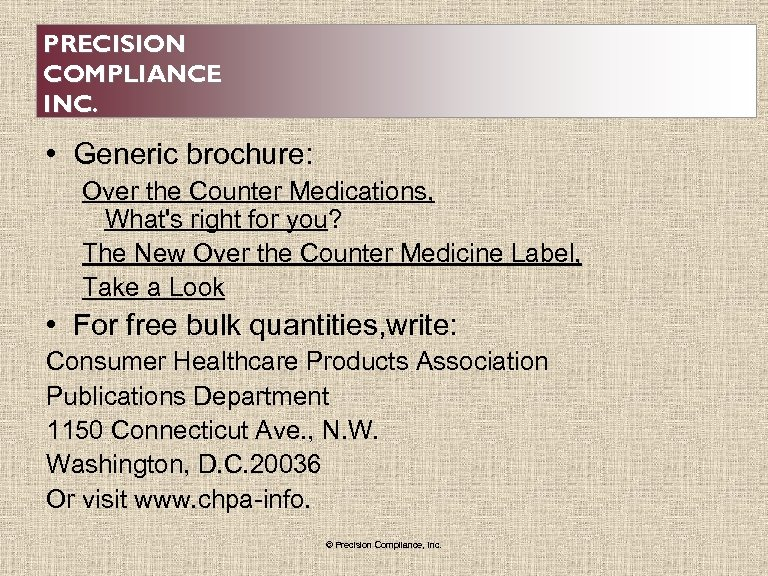 PRECISION COMPLIANCE INC. • Generic brochure: Over the Counter Medications, What's right for you?