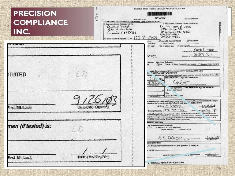 PRECISION COMPLIANCE INC. 84