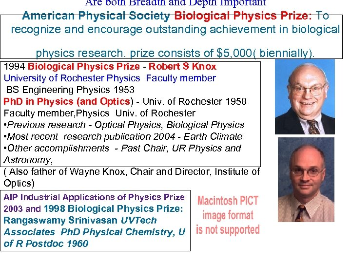 Are both Breadth and Depth Important American Physical Society Biological Physics Prize: To recognize
