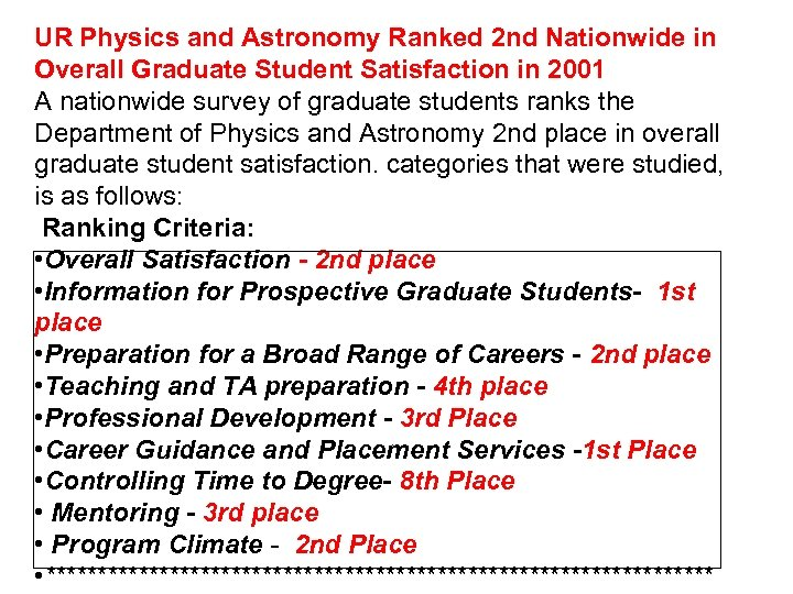 UR Physics and Astronomy Ranked 2 nd Nationwide in Overall Graduate Student Satisfaction in