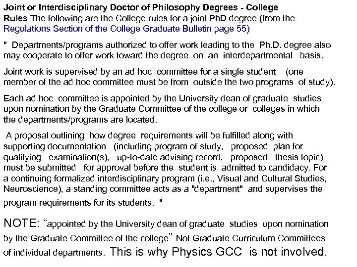 Joint or Interdisciplinary Doctor of Philosophy Degrees - College Rules The following are the