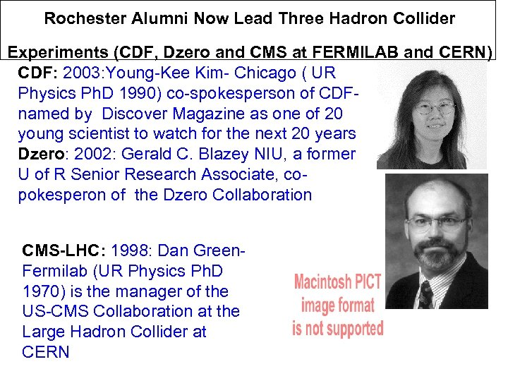 Rochester Alumni Now Lead Three Hadron Collider Experiments (CDF, Dzero and CMS at FERMILAB