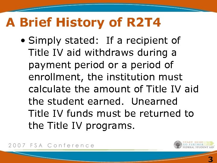 A Brief History of R 2 T 4 • Simply stated: If a recipient