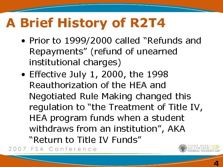"""A Brief History of R 2 T 4 • Prior to 1999/2000 called """"Refunds"""