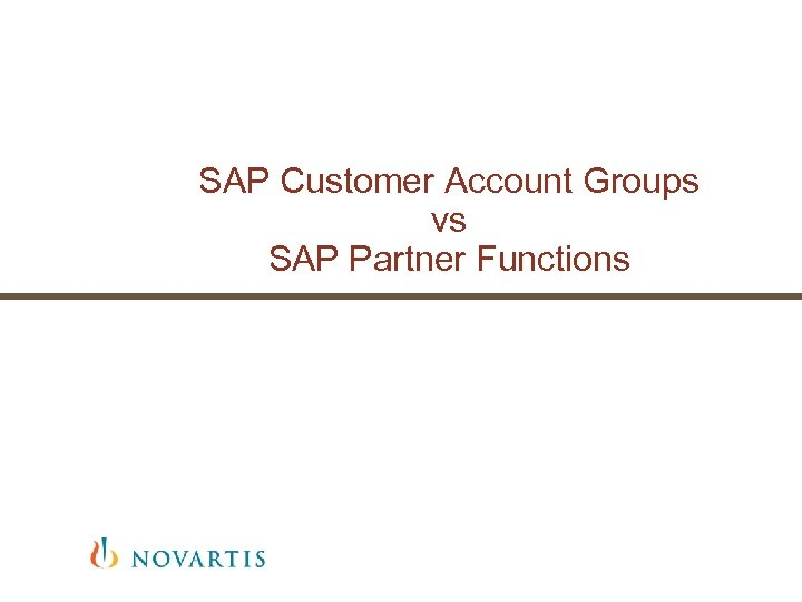 SAP Customer Account Groups vs SAP Partner Functions