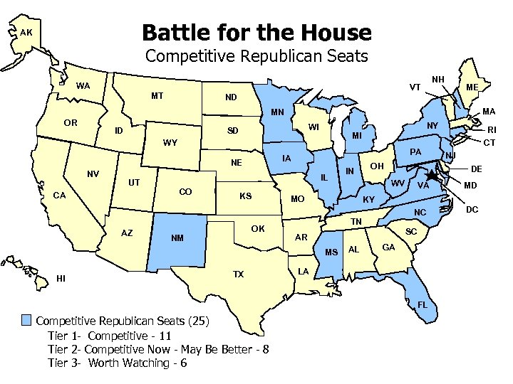 Battle for the House AK Competitive Republican Seats WA NH VT MT ME ND