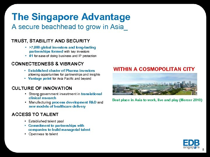 The Singapore Advantage A secure beachhead to grow in Asia_ TRUST, STABILITY AND SECURITY