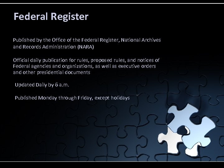 Federal Register Published by the Office of the Federal Register, National Archives and Records
