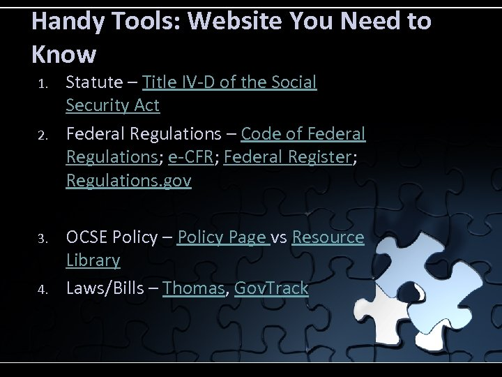 Handy Tools: Website You Need to Know 1. 2. 3. 4. Statute – Title