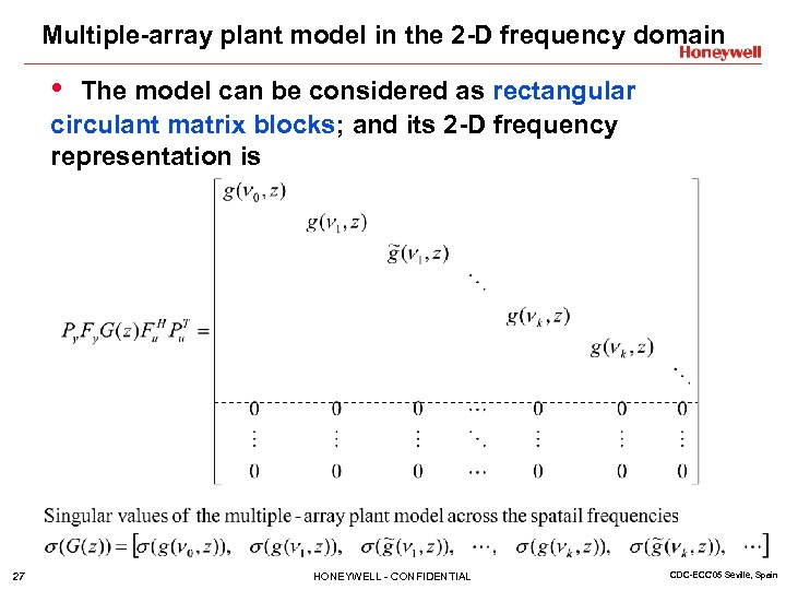 Multiple-array plant model in the 2 -D frequency domain • The model can be