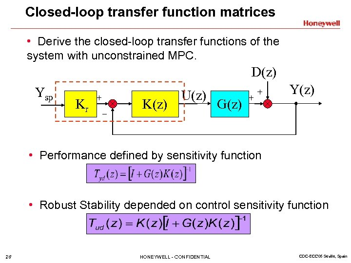 Closed-loop transfer function matrices • Derive the closed-loop transfer functions of the system with