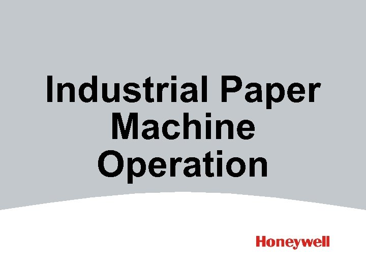 Industrial Paper Machine Operation
