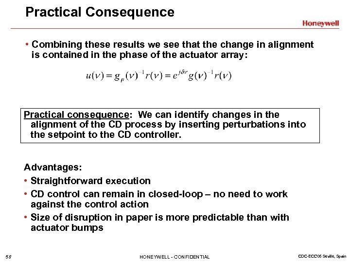 Practical Consequence • Combining these results we see that the change in alignment is