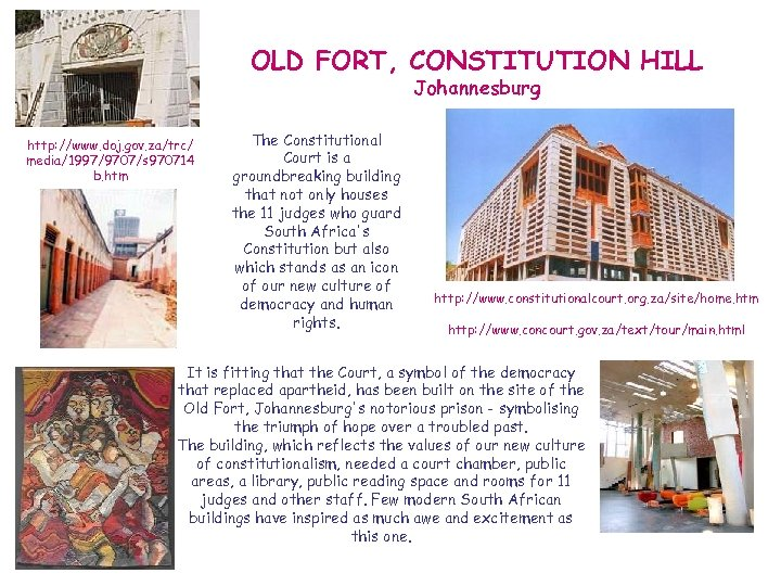 OLD FORT, CONSTITUTION HILL Johannesburg http: //www. doj. gov. za/trc/ media/1997/9707/s 970714 b. htm