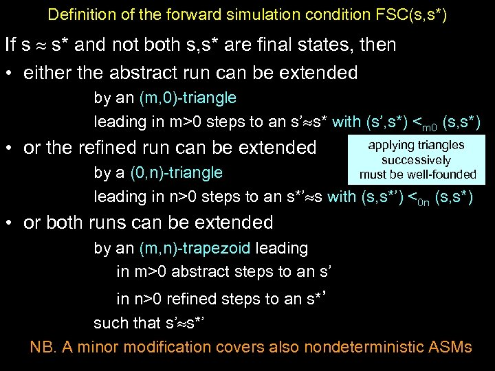Definition of the forward simulation condition FSC(s, s*) If s s* and not both