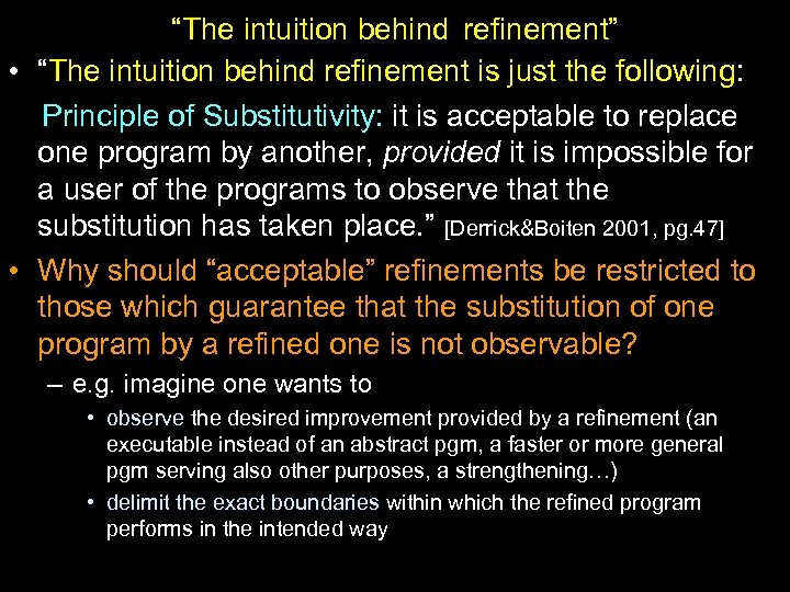 """The intuition behind refinement"" • ""The intuition behind refinement is just the following: Principle"