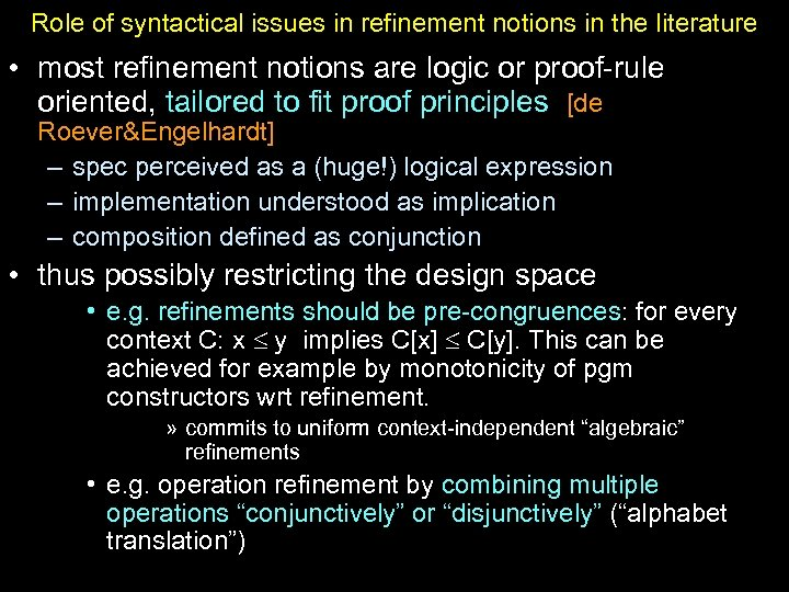 Role of syntactical issues in refinement notions in the literature • most refinement notions