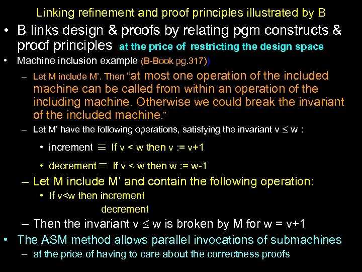 Linking refinement and proof principles illustrated by B • B links design & proofs