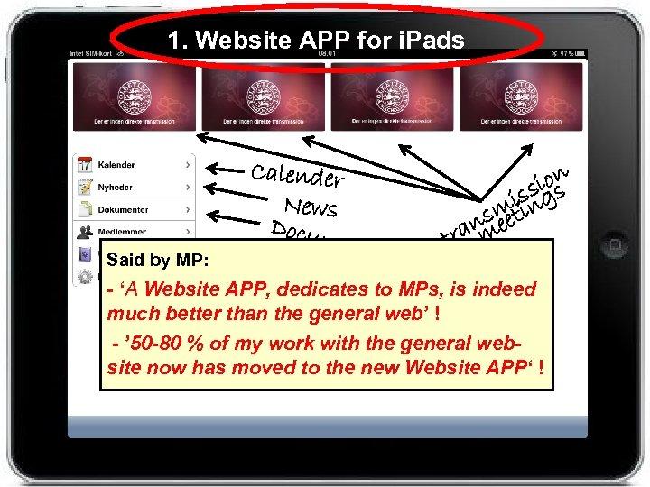 1. Website APP for i. Pads Calender ion iss gs News sm tin Docu
