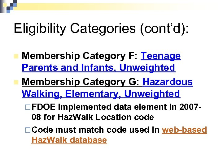 Eligibility Categories (cont'd): Membership Category F: Teenage Parents and Infants, Unweighted n Membership Category