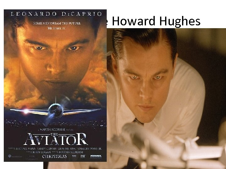 Aviator: Life Howard Hughes