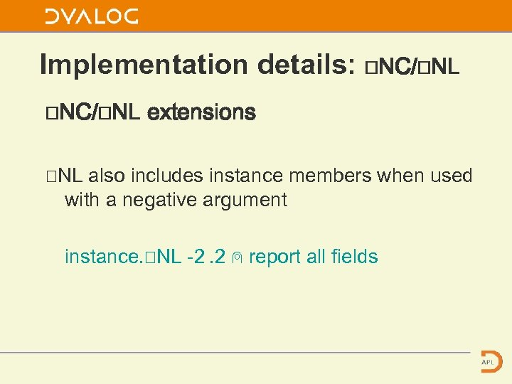 Implementation details: ⎕NC/⎕NL extensions ⎕NL also includes instance members when used with a negative