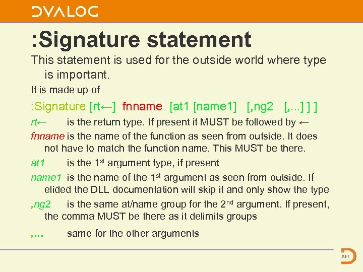 : Signature statement This statement is used for the outside world where type is