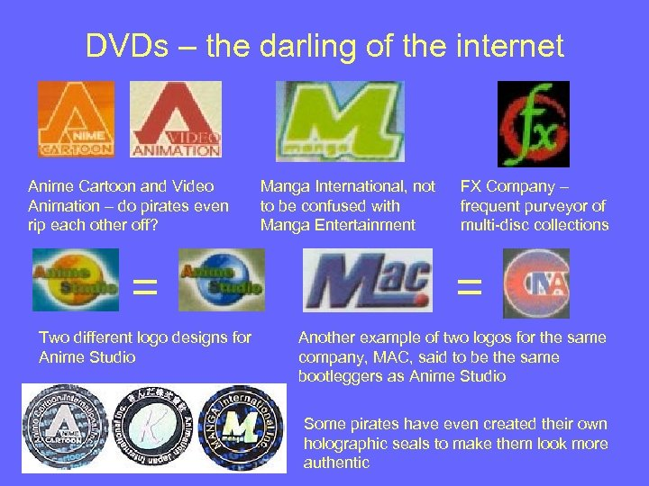 DVDs – the darling of the internet Anime Cartoon and Video Animation – do