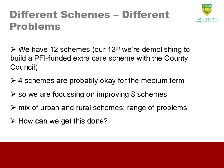 Different Schemes – Different Problems Ø We have 12 schemes (our 13 th we're