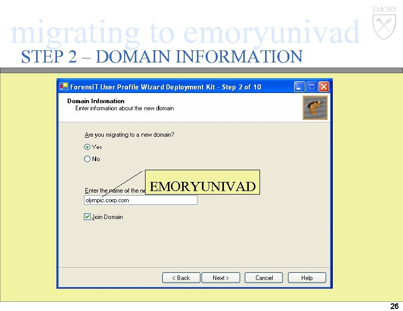 migrating to emoryunivad STEP 2 – DOMAIN INFORMATION EMORYUNIVAD 26