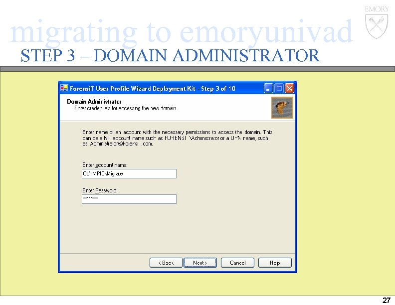 migrating to emoryunivad STEP 3 – DOMAIN ADMINISTRATOR 27