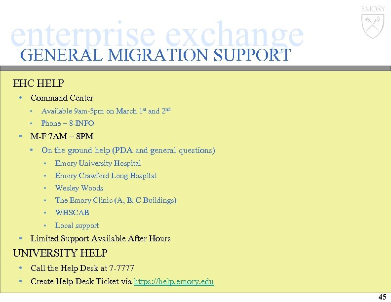 enterprise exchange GENERAL MIGRATION SUPPORT EHC HELP • Command Center • Available 9 am-5