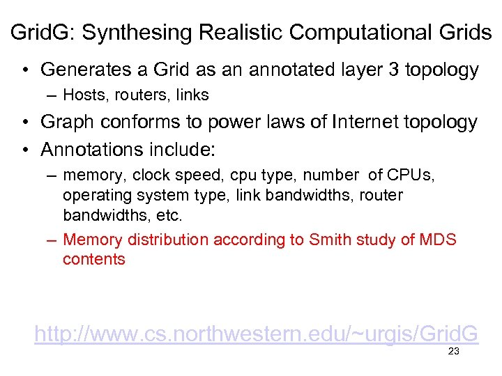 Grid. G: Synthesing Realistic Computational Grids • Generates a Grid as an annotated layer