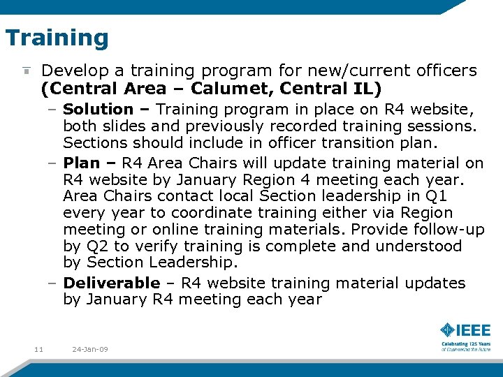 Training Develop a training program for new/current officers (Central Area – Calumet, Central IL)