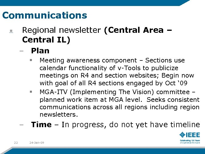 Communications Regional newsletter (Central Area – Central IL) – Plan § § Meeting awareness