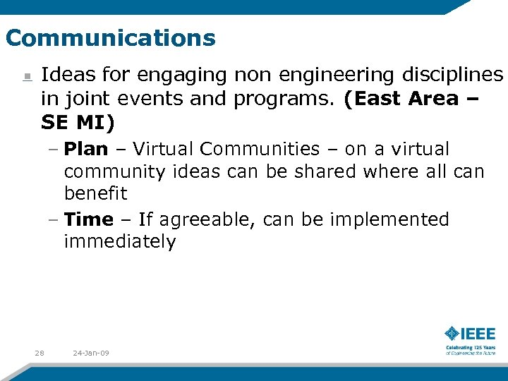 Communications Ideas for engaging non engineering disciplines in joint events and programs. (East Area