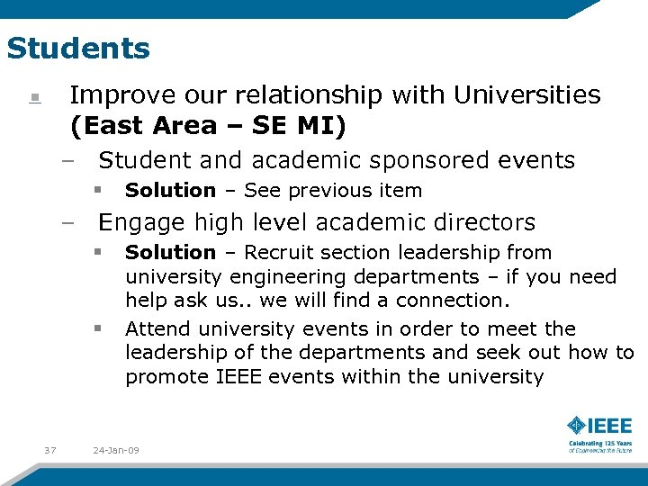 Students Improve our relationship with Universities (East Area – SE MI) – Student and
