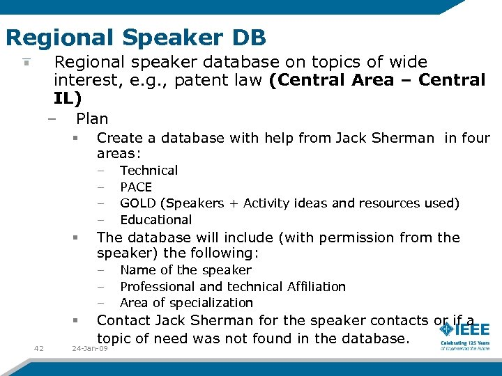 Regional Speaker DB Regional speaker database on topics of wide interest, e. g. ,
