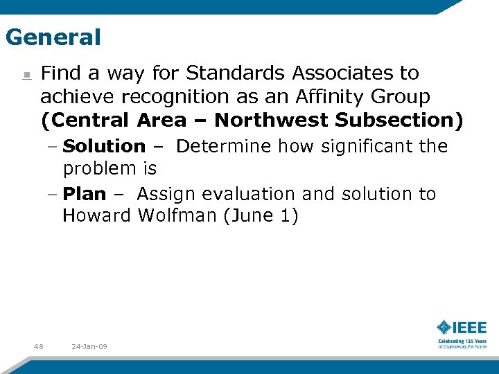 General Find a way for Standards Associates to achieve recognition as an Affinity Group