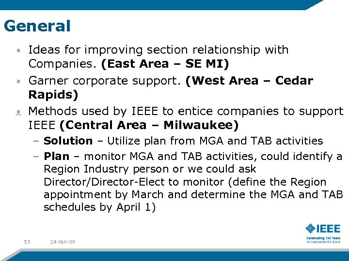 General Ideas for improving section relationship with Companies. (East Area – SE MI) Garner